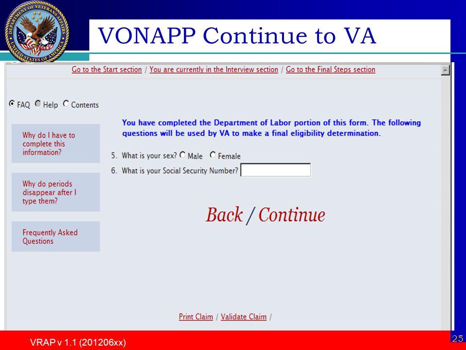 VRAP v 1.1 (201206xx) 25 VONAPP Continue to VA