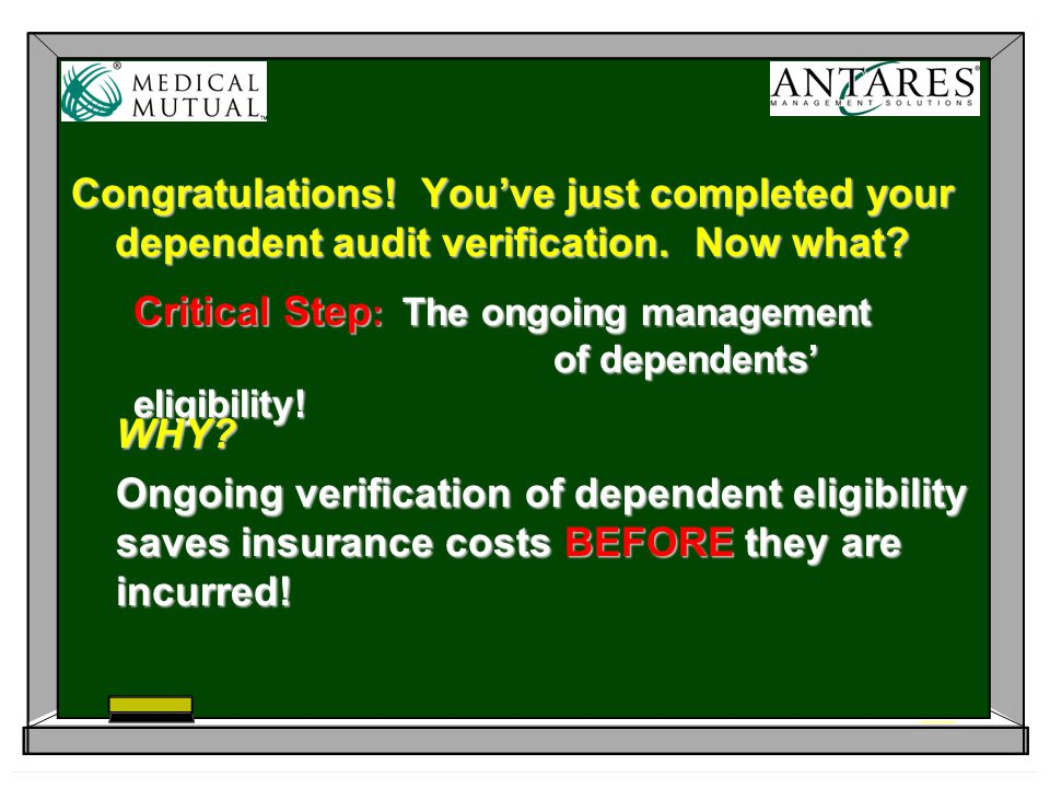 Congratulations. You've just completed your dependent audit verification.