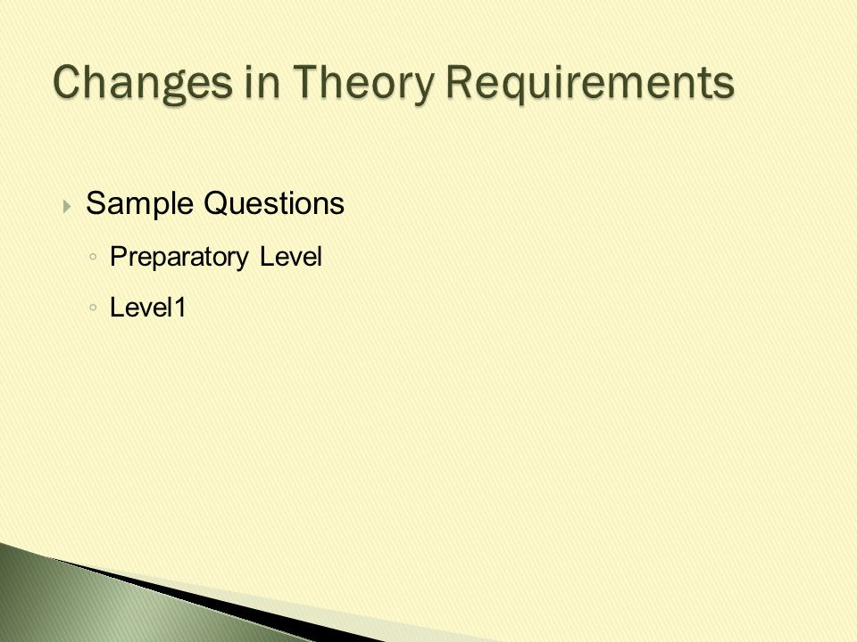  Sample Questions ◦ Preparatory Level ◦ Level1