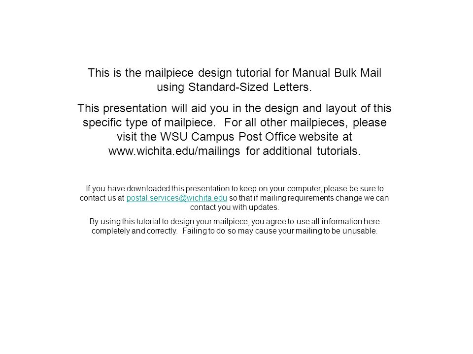 This is the mailpiece design tutorial for Manual Bulk Mail using Standard-Sized Letters.
