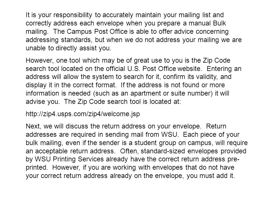 The correct form for a return address at WSU is as follows: Your Department Name 1845 Fairmount Box ___ Wichita KS 67260-0___ The format shown here is the official WSU return address.