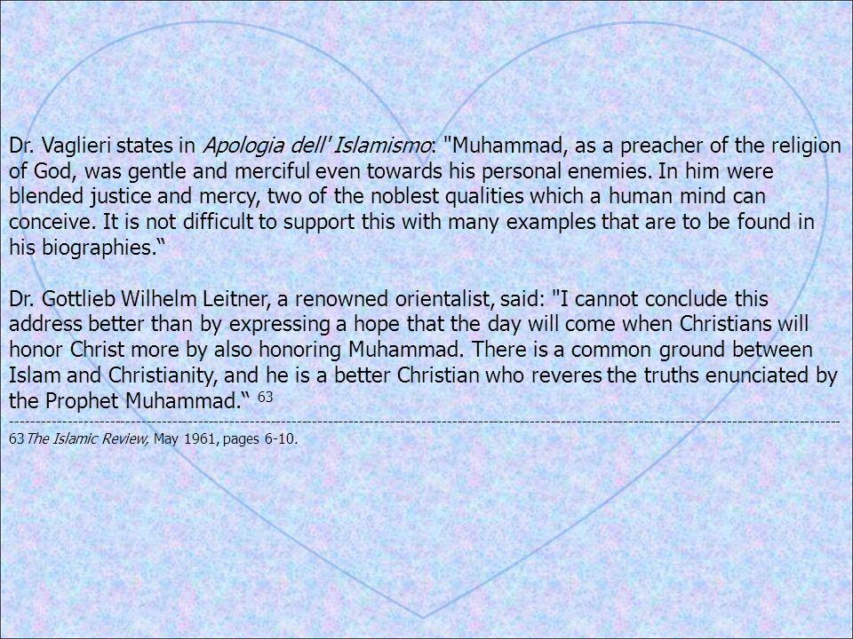 Dr. Vaglieri states in Apologia dell' Islamismo: