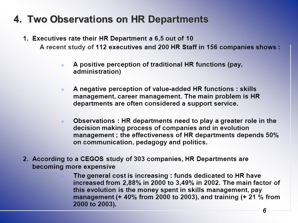 6 4. Two Observations on HR Departments 1.