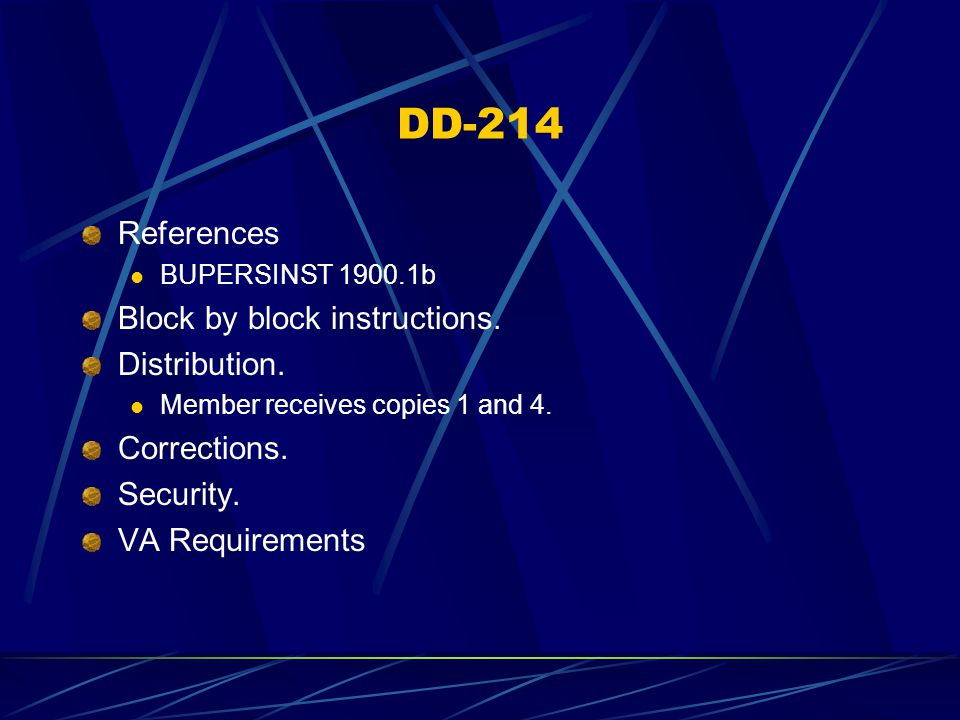 DD-214 References BUPERSINST 1900.1b Block by block instructions.