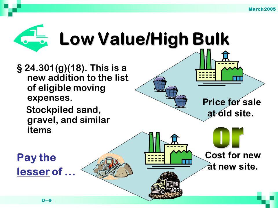 March 2005 D--9 Low Value/High Bulk § 24.301(g)(18).