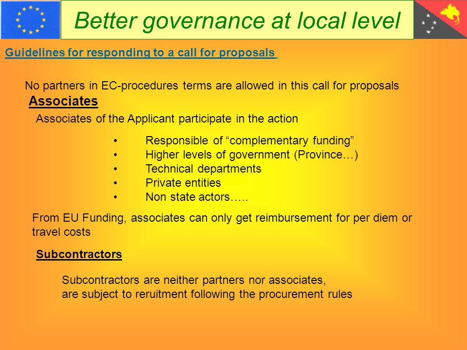 Better governance at local level Guidelines for responding to a call for proposals Eligible actions An action (or project) is composed of a set of activities.