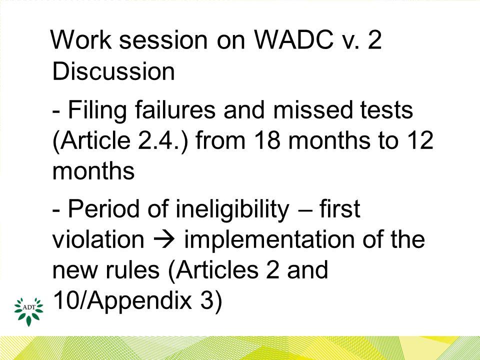 Work session on WADC v.
