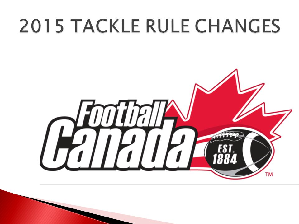 2015 TACKLE RULE CHANGES