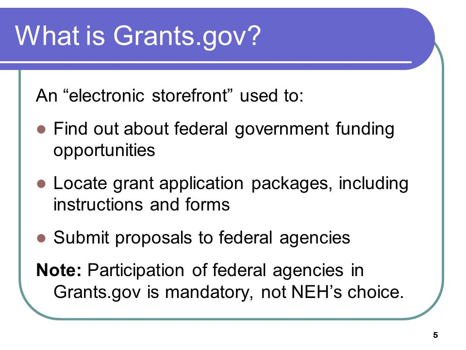 5 What is Grants.gov.