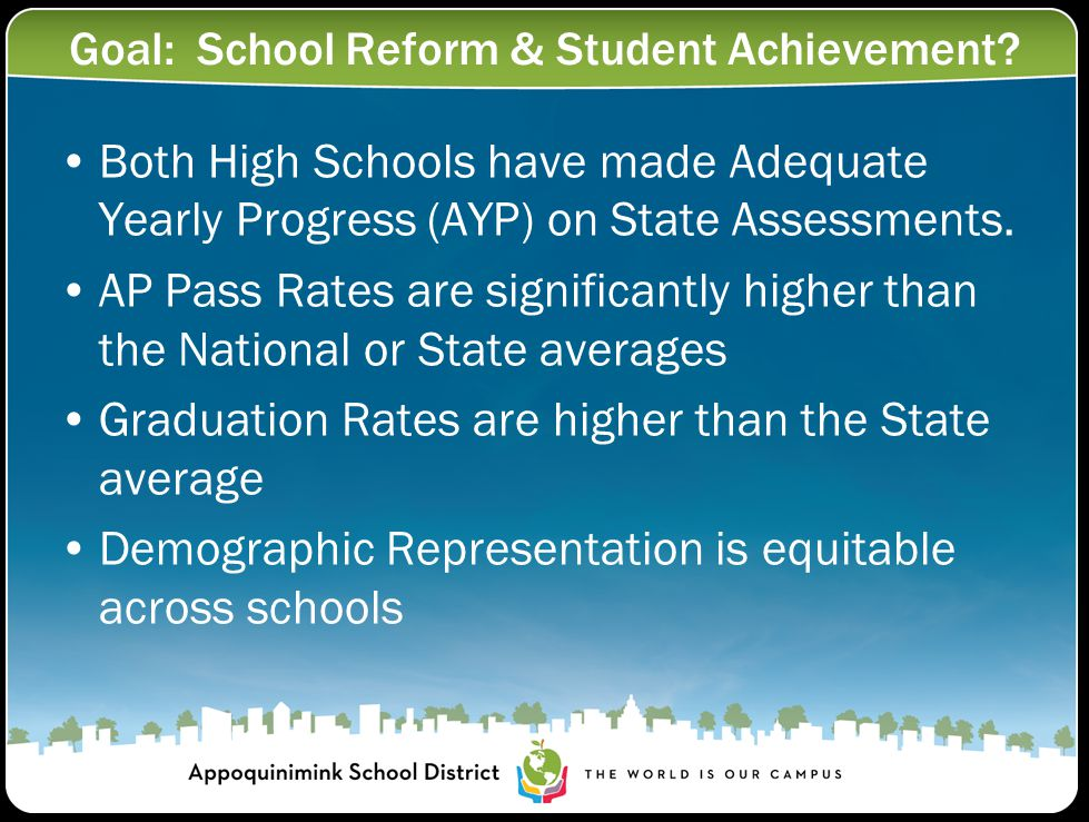 Goal: School Reform & Student Achievement.