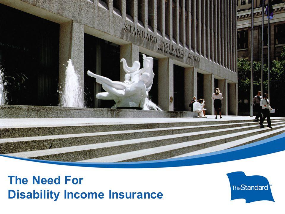 © 2010 Standard Insurance Company 17232PPT (Rev 6/14) SI/SNY ** * Individual Disability Experience Committee, Society of Actuaries, 2005.