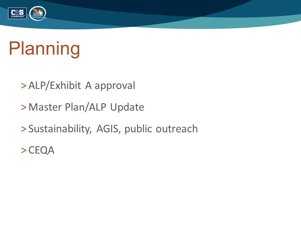 Planning >ALP/Exhibit A approval >Master Plan/ALP Update >Sustainability, AGIS, public outreach >CEQA