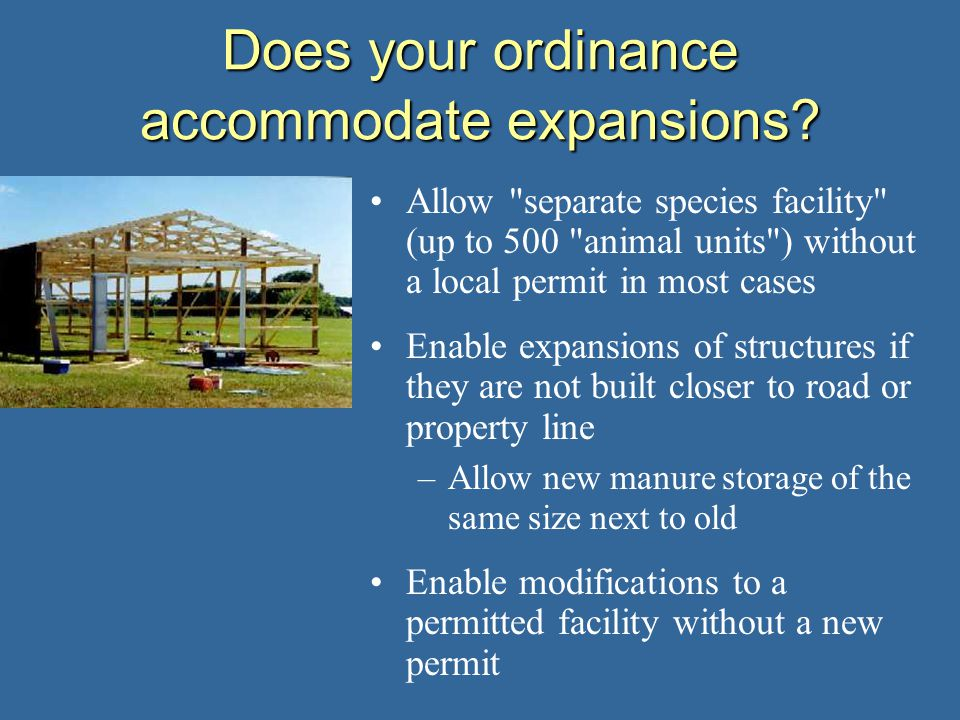 Does your ordinance accommodate expansions.