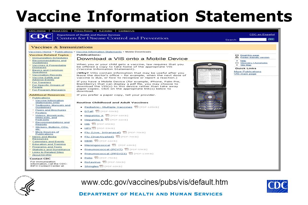 Vaccine Information Statements www.cdc.gov/vaccines/pubs/vis/default.htm