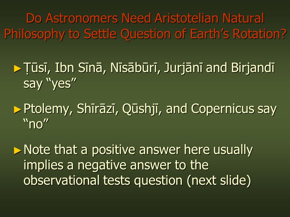 Do Astronomers Need Aristotelian Natural Philosophy to Settle Question of Earth's Rotation.