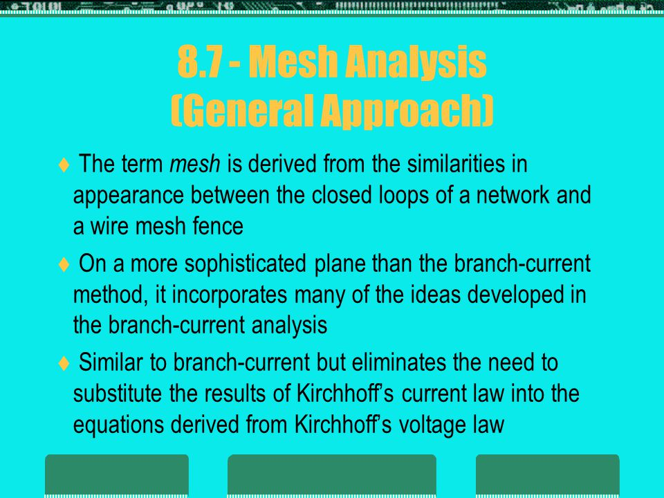 Mesh Analysis (General Approach) 1.