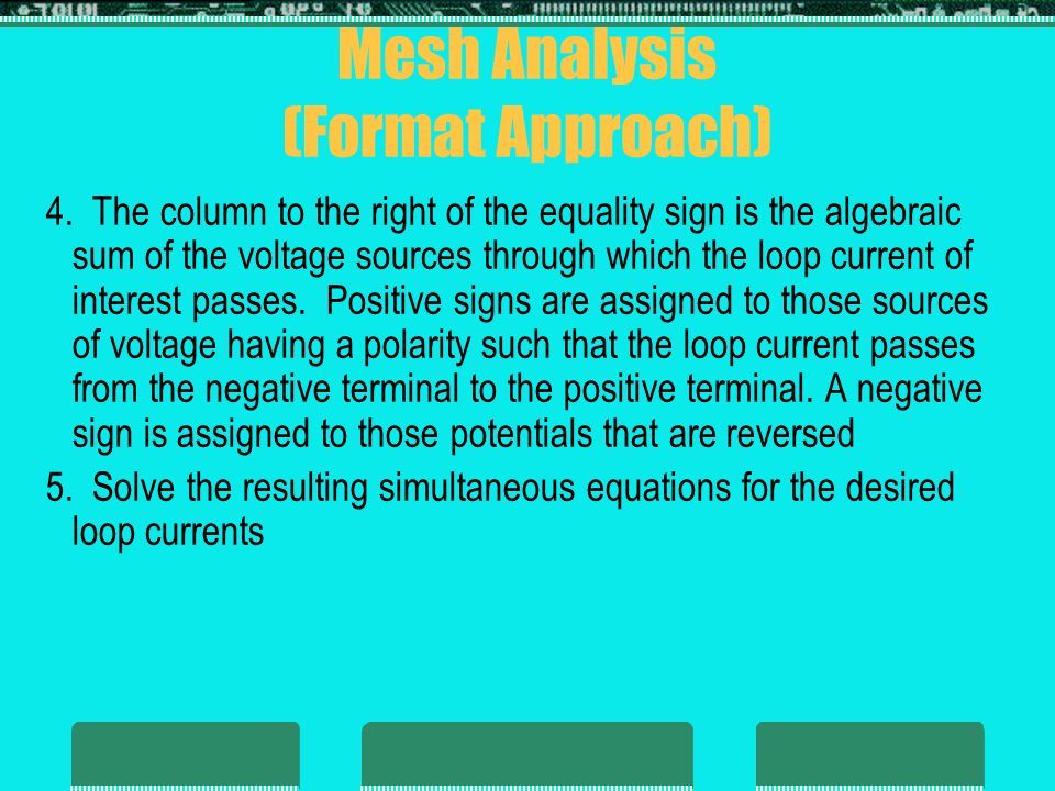 8.9 - Nodal Analysis (General Approach)  Kirchhoff's current law is used to develop the method referred to as nodal analysis  A node is defined as a junction of two or more branches  Application of nodal analysis 1.