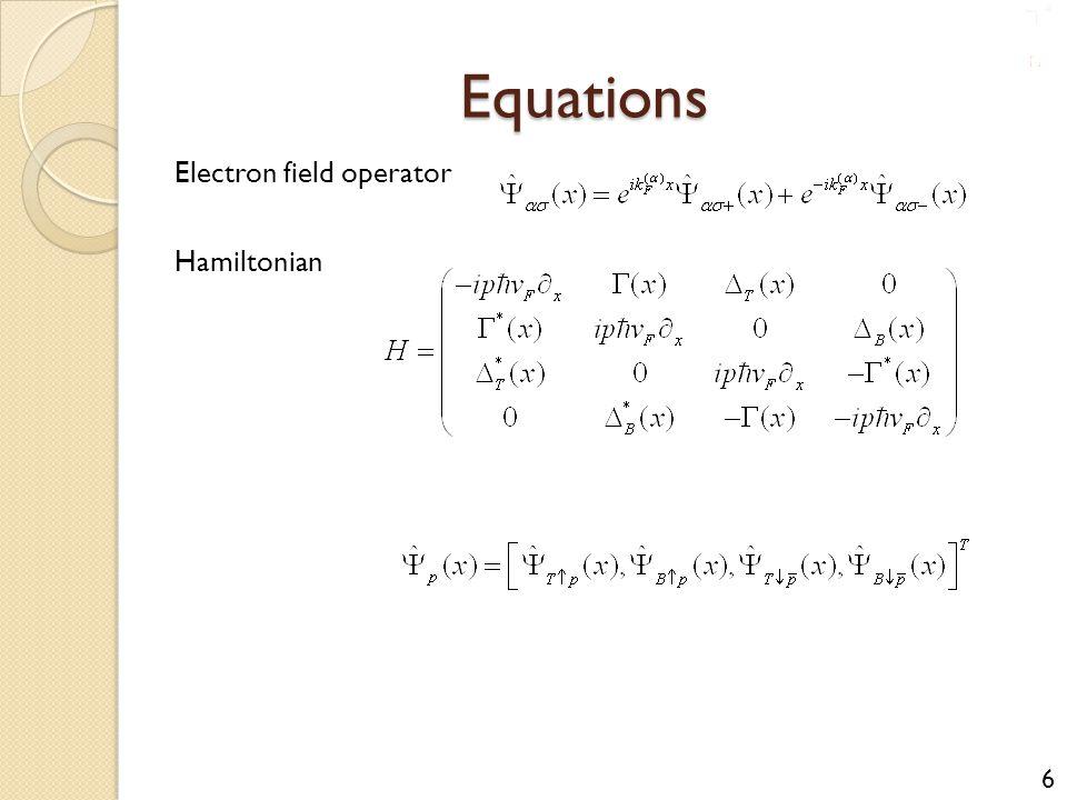 Equations Electron field operator Hamiltonian 6