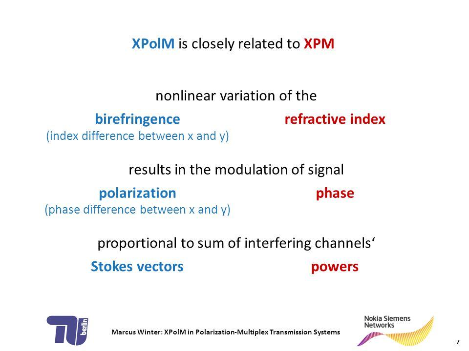 Marcus Winter: XPolM in Polarization-Multiplex Transmission Systems summary 28