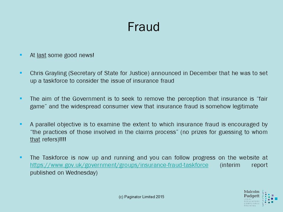 Fraud  At last some good news.