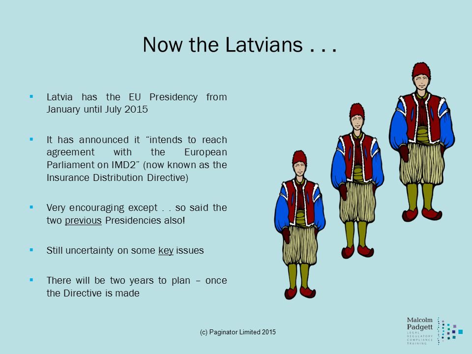 Now the Latvians...