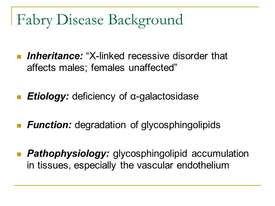 Conclusion I Heterozygous women with Fabry disease suffer from significant multisystem disease and reduction in quality of life  Women were thought to be asymptomatic but clearly not the case from this cohort; other studies in heterozygotes corroborate our findings  Symptomatology is greater than expected for random complete inactivation of the normal X-chromosome and α-galactosidase gene  Symptomatology is comparable than men with Fabry disease, with a few exceptions  Fatigue and exercise intolerance reduced physical functionality and well-being.