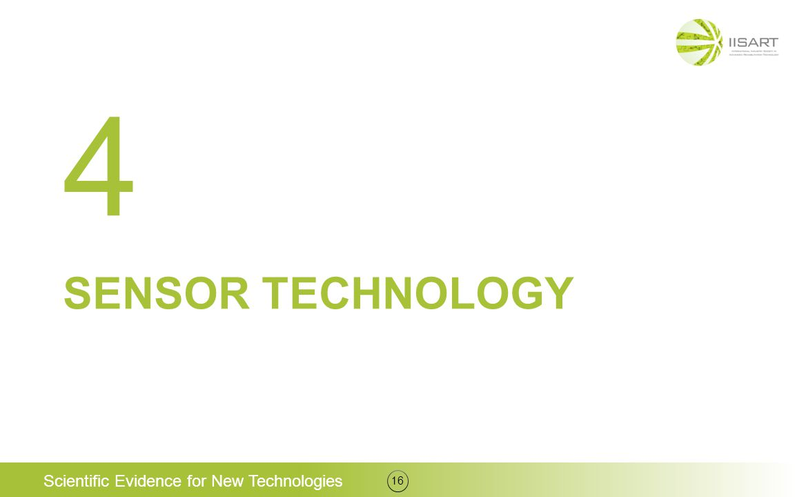 SENSOR TECHNOLOGY 16 4 Scientific Evidence for New Technologies