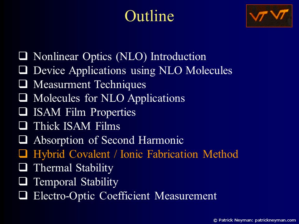  Nonlinear Optics (NLO) Introduction  Device Applications using NLO Molecules  Measurment Techniques  Molecules for NLO Applications  ISAM Film P