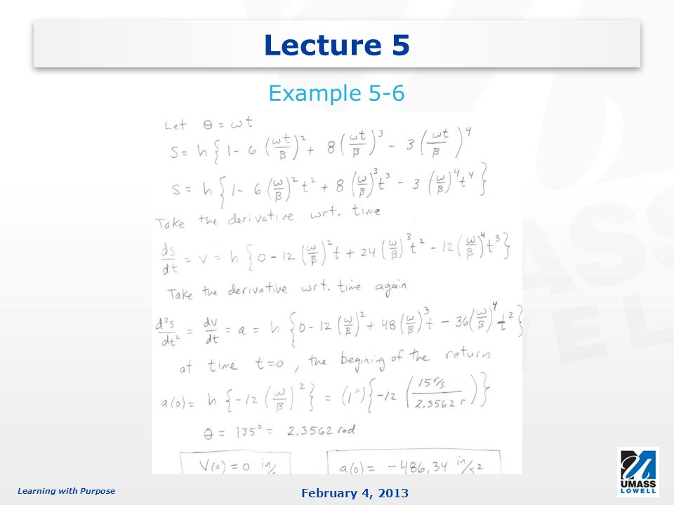 Learning with Purpose February 4, 2013 Lecture 5 Example 5-6