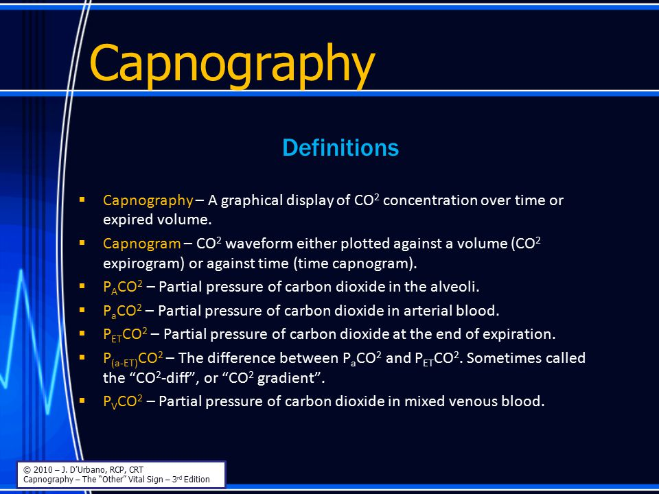 Capnography Sidestream – Advantages © 2010 – J.