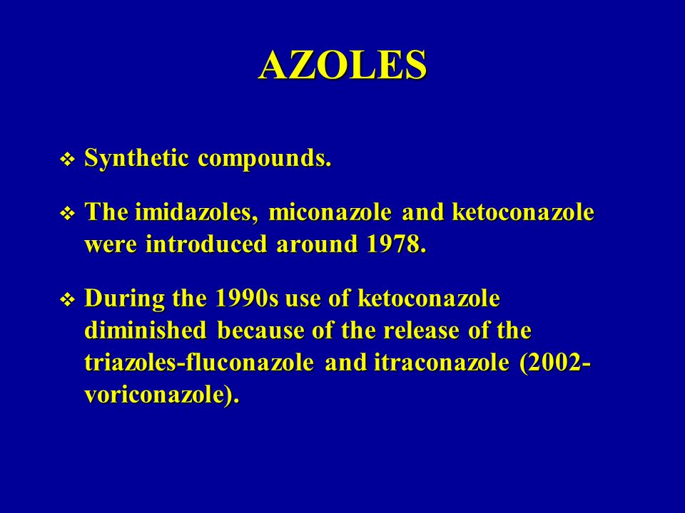 AZOLES  Synthetic compounds.