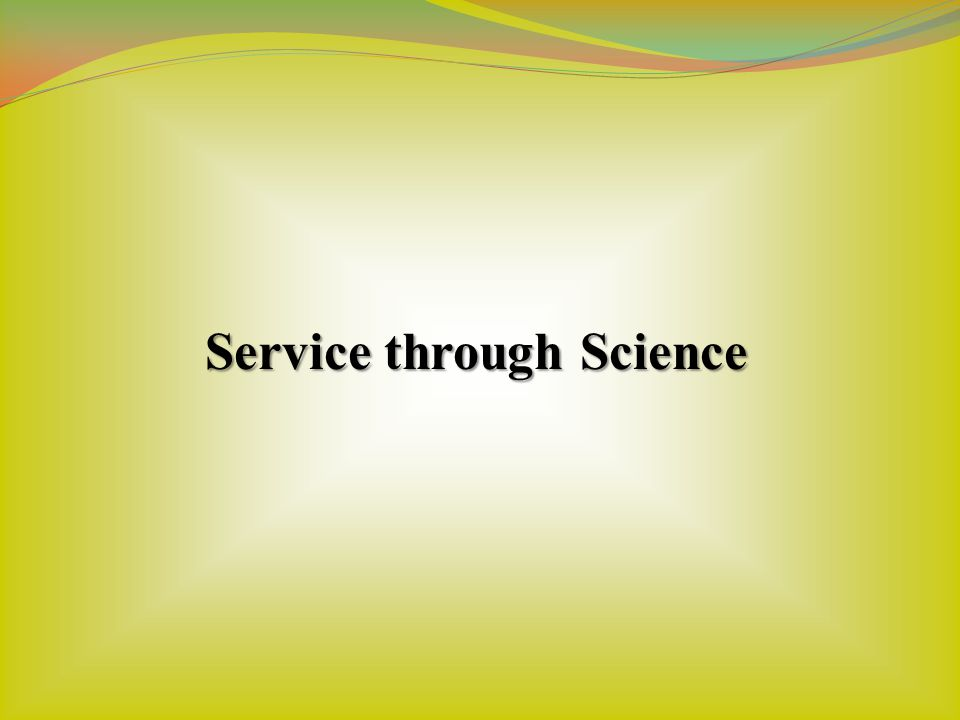 Service through Science