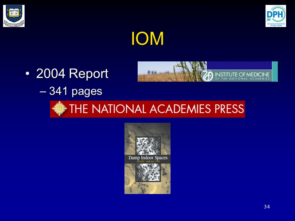 34 IOM 2004 Report2004 Report –341 pages