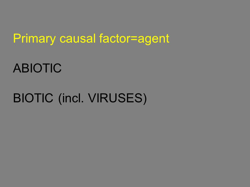 BIOTIC DISEASES caused by: Parasitic plants Bacteria Fungi Oomycetes Viruses Nematodes