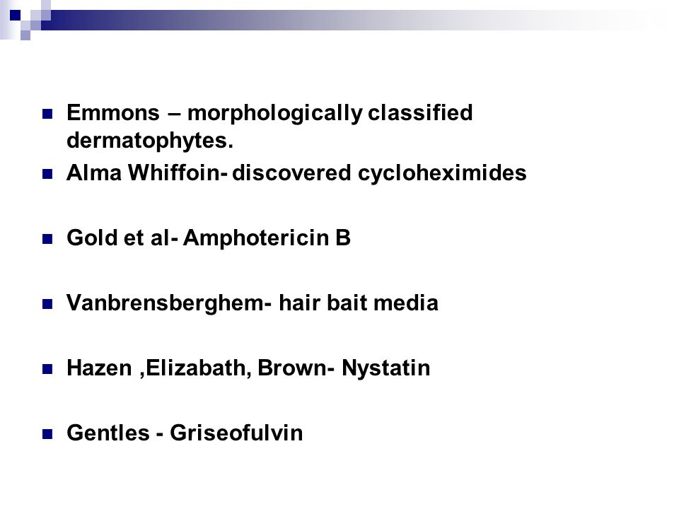Emmons – morphologically classified dermatophytes.