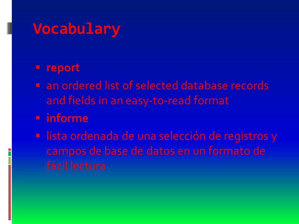 Vocabulary  descending order  the sorting of data by decreasing value  orden descendente  ordenamiento de datos por valor decreciente