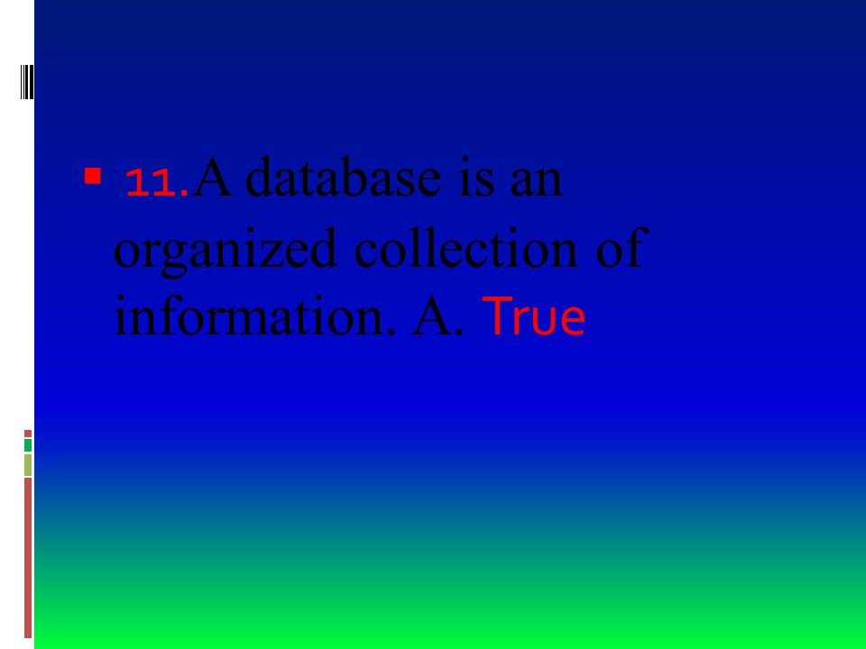  10. This is a user-created direction that tells the database to find specific records
