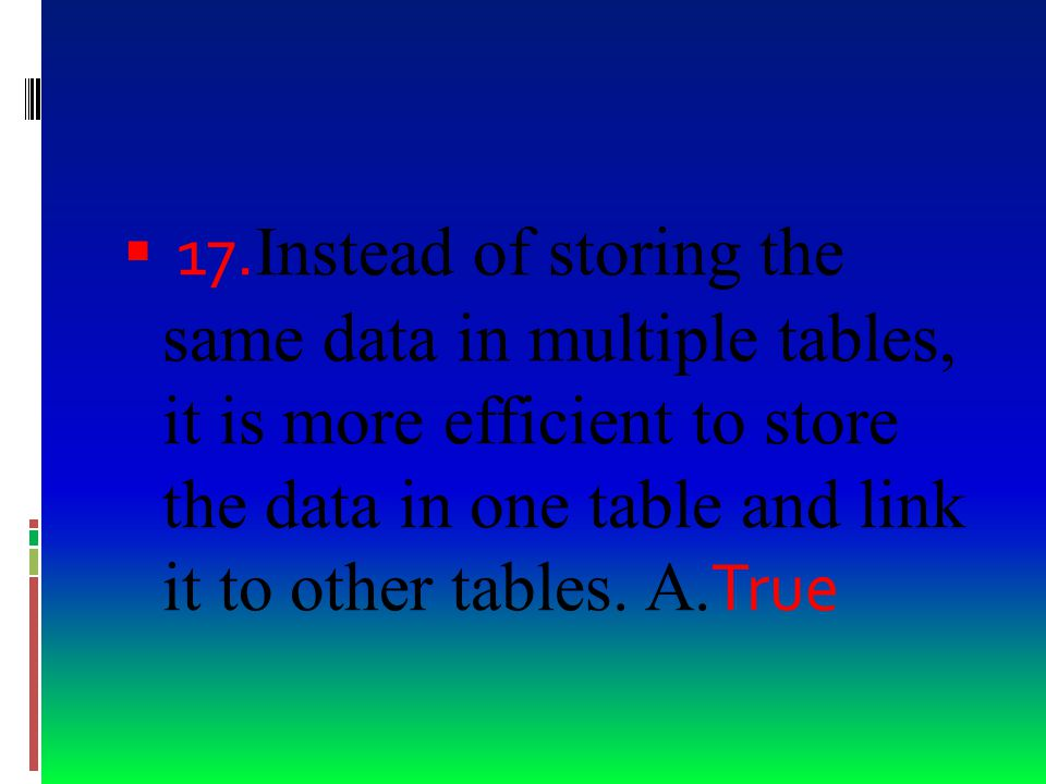  18. The people who create databases can avoid causing information overload by summarizing information so that it does not overwhelm the databases' u