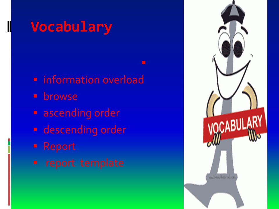 Vocabulary  relational database  a database in which shared key fields link data among tables  base de datos relacional  base de datos en la que los campos clave compartidos enlazan datos entre tablas