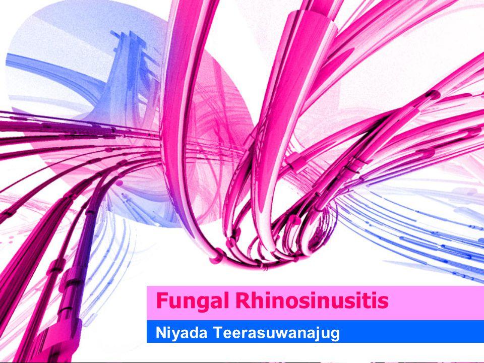 Fungal Rhinosinusitis Niyada Teerasuwanajug