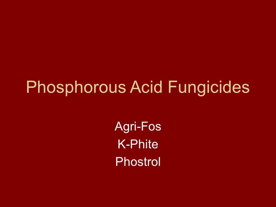 Phosphorous Acid Fungicides Agri-Fos K-Phite Phostrol