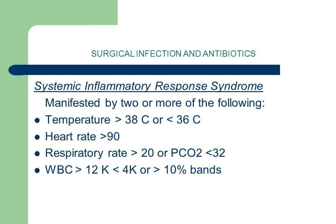 SURGICAL INFECTION AND ANTIBIOTICS Questions?