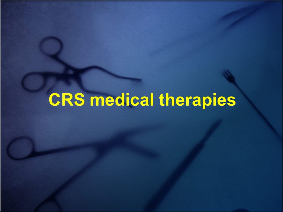 CRS medical therapies