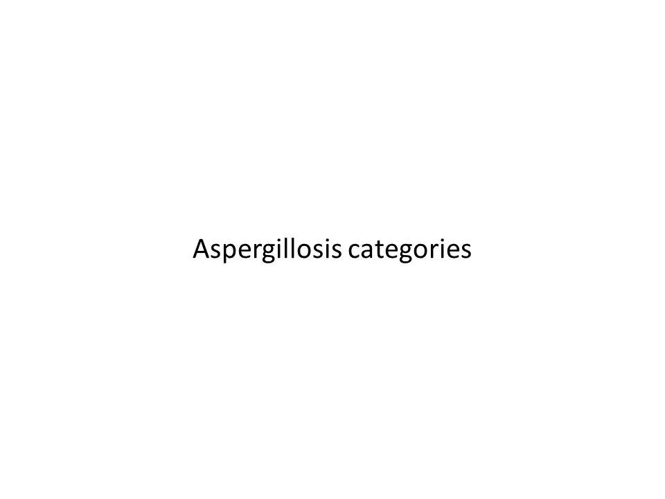 Aspergillosis categories