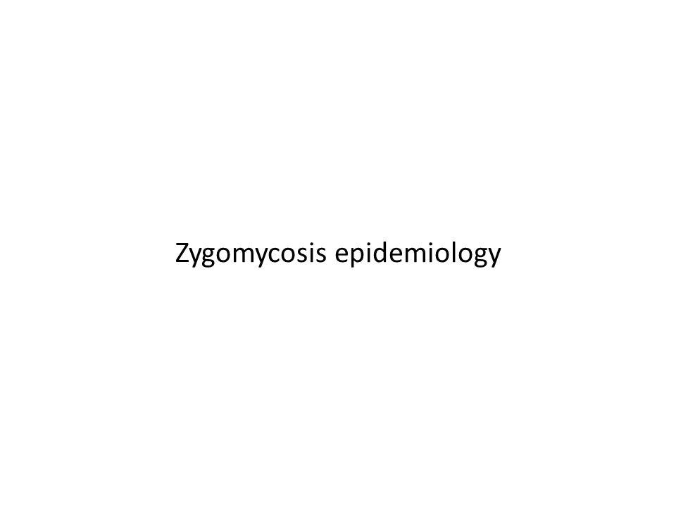 Zygomycosis epidemiology