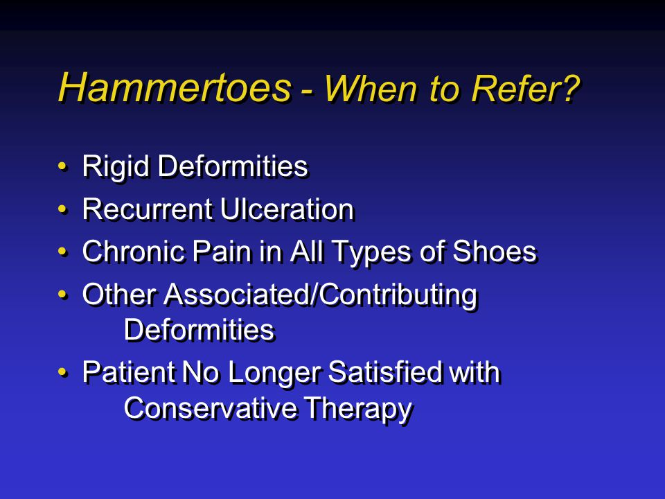 Hammertoes - When to Refer.
