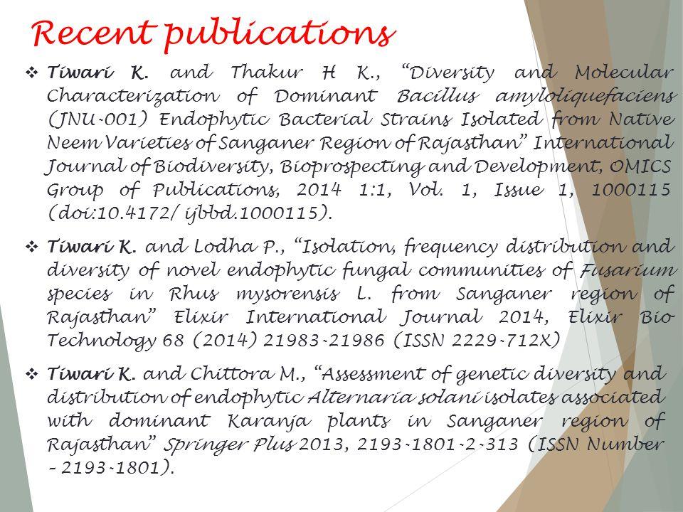 Recent publications  Tiwari K.