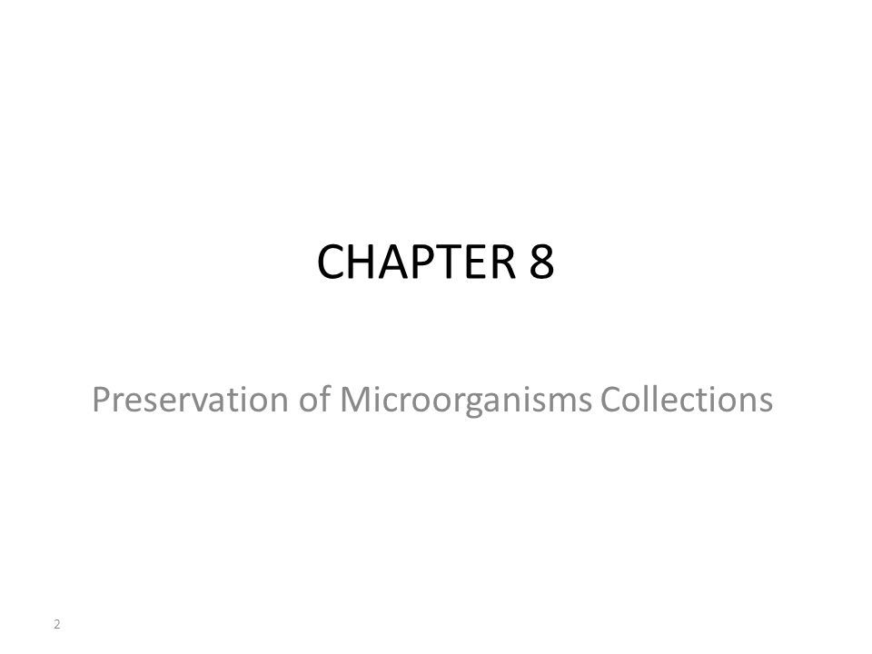 CHAPTER 8 Preservation of Microorganisms Collections 2