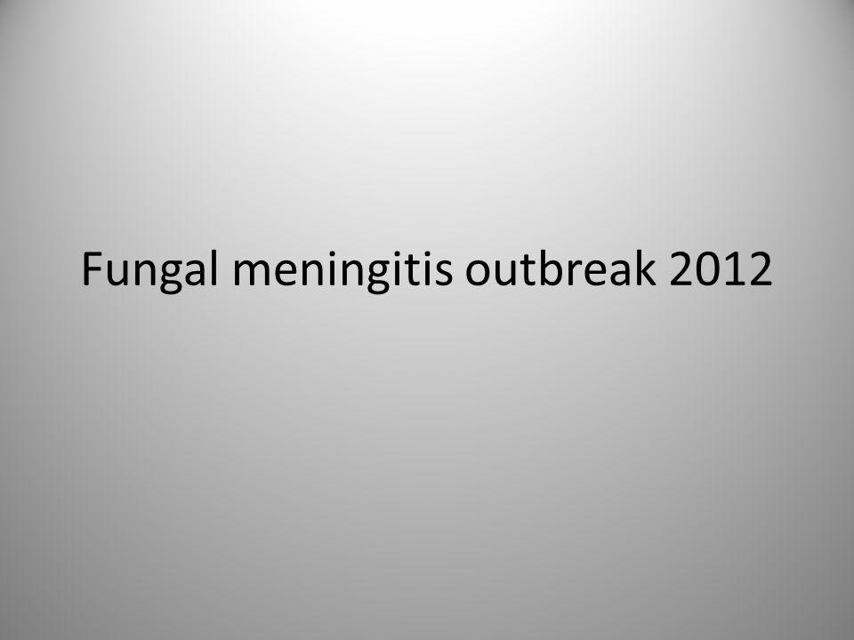 Fungal meningitis outbreak 2012