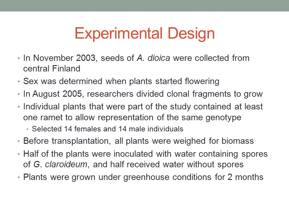 Experimental Design In November 2003, seeds of A.